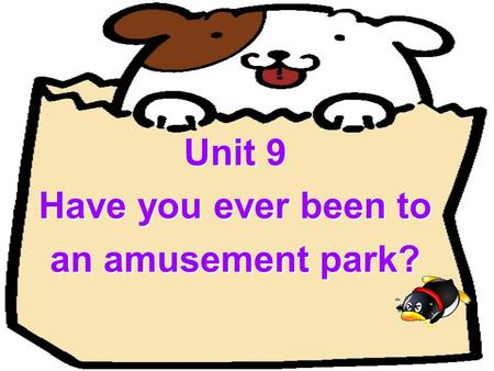 Unit 9 Have you ever been to an amusement park?. Reading.
