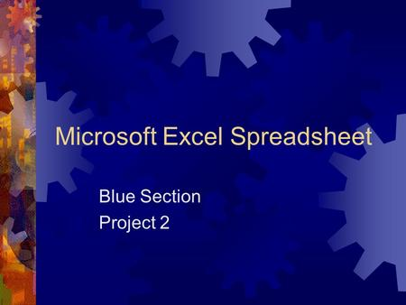 Microsoft Excel Spreadsheet Blue Section Project 2.
