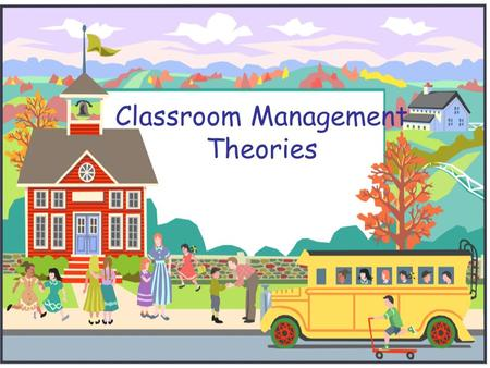 Classroom Management Theories