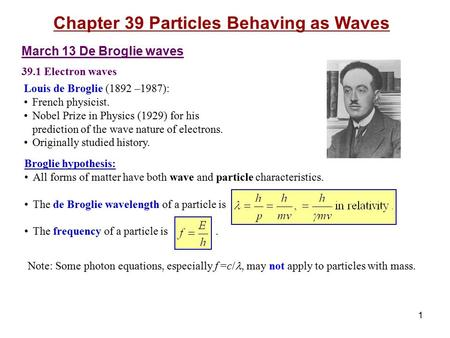 Chapter 39 Particles Behaving as Waves
