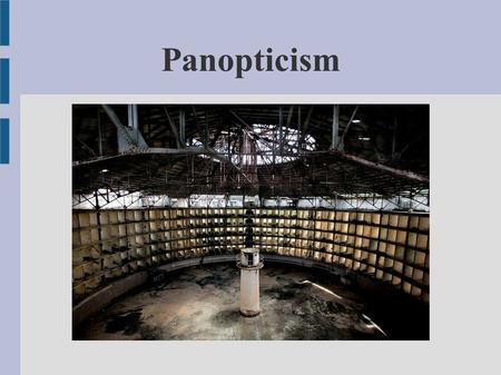 "Panopticism. The panopticon was a measure to be taken when the plague appeared in a town It is a segmented; immobile, ""frozen"" space. Each individual."
