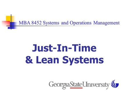 Just-In-Time & Lean Systems