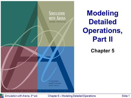 Modeling Detailed Operations, Part II