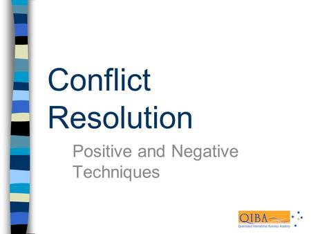 conflict resolution practices Best practices for conflict management ¾provide strategies, best practices and conflict resolution strategy.