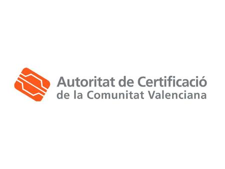 The Valencian Government Certification Authority – 'Autoritat de Certificació de la Comunitat Valenciana' (ACCV) - is a clear case of success in Digital.