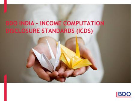 BDO INDIA – INCOME COMPUTATION DISCLOSURE STANDARDS (ICDS)