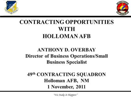 CONTRACTING OPPORTUNITIES WITH HOLLOMAN AFB