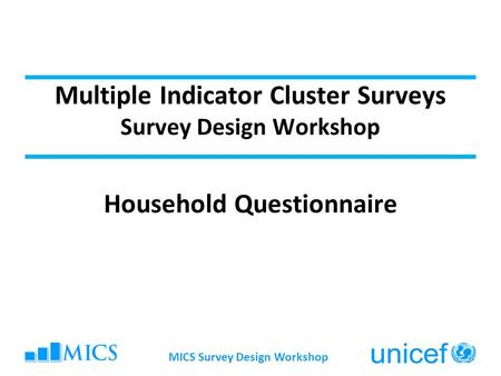 The wealth index mics3 data analysis and report writing for Household survey questionnaire design