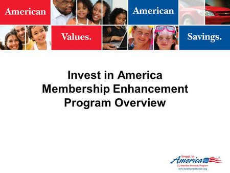 Invest in America Membership Enhancement Program Overview.
