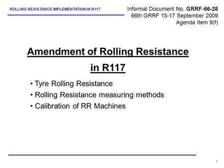Amendment of Rolling Resistance