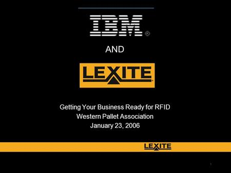 1 Getting Your Business Ready for RFID Western Pallet Association January 23, 2006 AND.