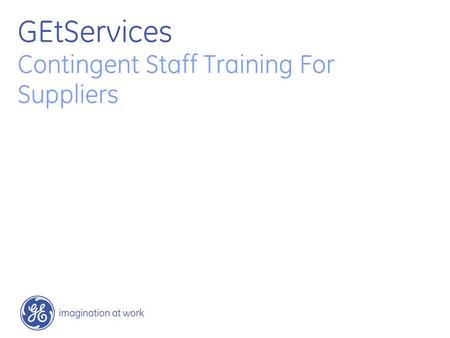 GEtServices Contingent Staff Training For Suppliers.