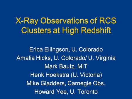 X-Ray Observations of RCS Clusters at High Redshift