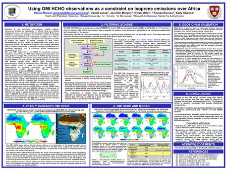 Using OMI HCHO observations as a constraint on isoprene emissions over Africa Eloïse Marais 1, Daniel Jacob 1, Jennifer Murphy.