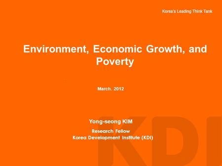Environment, Economic Growth, and Poverty