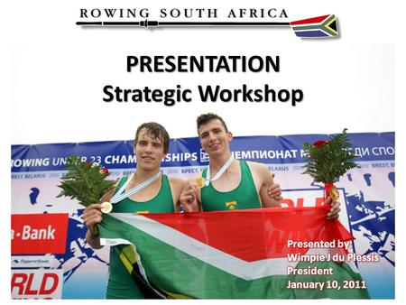 PRESENTATION Strategic Workshop. Overview  National Federation's Key deliverable  Strategic Plan  Strategic Imperatives: - Transformation - School.