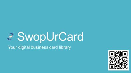 SwopUrCard Your digital business card library. Cloud Storage SwopUrCard is a brand new initiative into cloud based data storage. We intend to offer the.