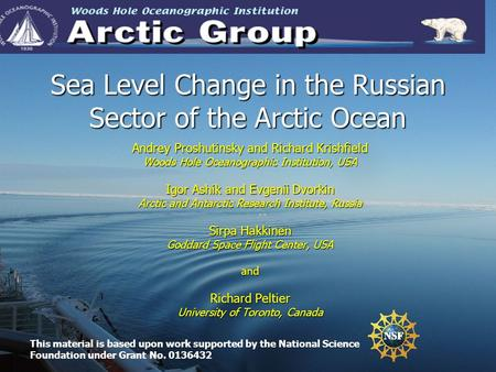 Sea Level Change in the Russian Sector of the Arctic Ocean Andrey Proshutinsky and Richard Krishfield Woods Hole Oceanographic Institution, USA Igor Ashik.