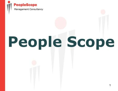 1 Management Consultancy People Scope. 2 Management Consultancy Our ROLE involves working with organizations in all sectors to improve their performance.
