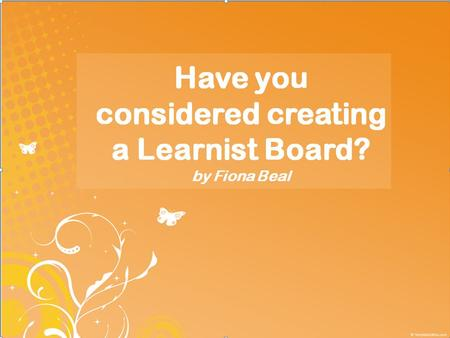 What is a Learnist Board? Learnist (http://learni.st) is free media and resource sharing site that is an extremely useful tool for teachers and students.