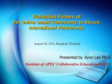 Vitalization Factors of the Online based Community to Secure International Partnership Vitalization Factors of the Online based Community to Secure International.