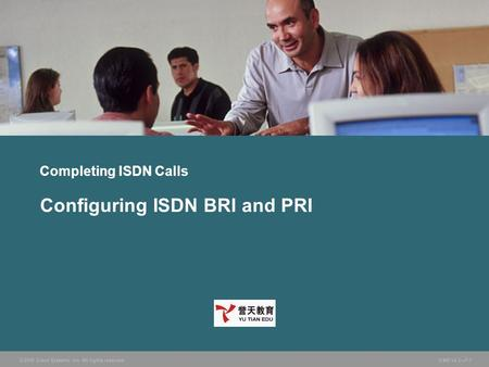 Configuring ISDN BRI and PRI