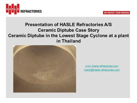Presentation of HASLE Refractories A/S Ceramic Diptube Case Story