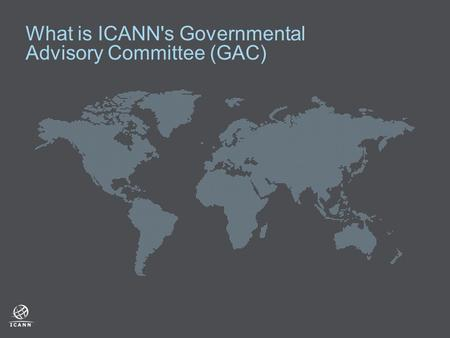 What is ICANN's Governmental Advisory Committee (GAC)