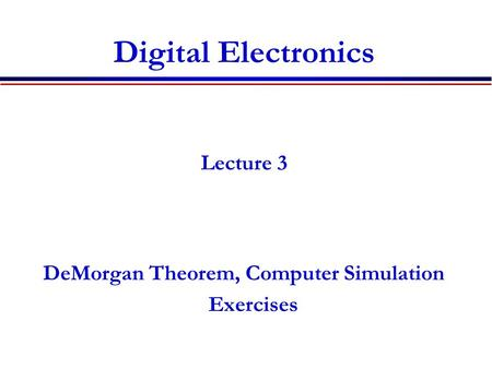 DeMorgan Theorem, Computer Simulation Exercises