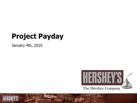 Project Payday January 4th, 2010. By integrating net payroll and salaried time and attendance into SAP, Project PayDay will assist with the tracking and.