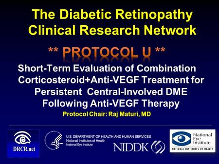 The Diabetic Retinopathy Clinical Research Network 11.