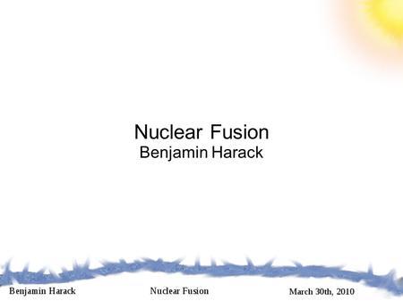 An analysis on atomic fusion