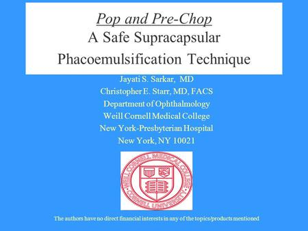 Pop and Pre-Chop A Safe Supracapsular Phacoemulsification Technique