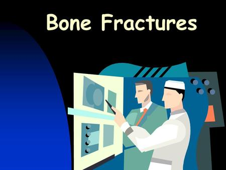 Bone Fractures. Complete Fracture (Radius) Compound Fracture Complete fracture in which bone breaks through skin.