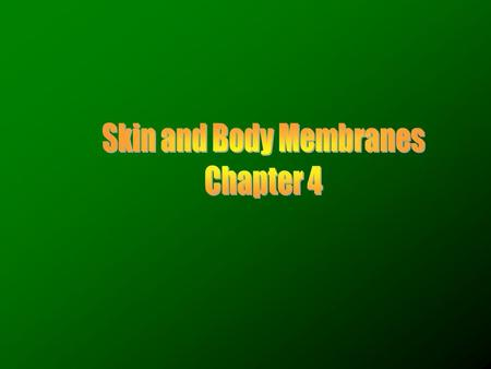 Body membranes –Cover body surfaces –Line body cavities –Form protective sheets around organs Two types of body membranes: Epithelial membranes Connective.