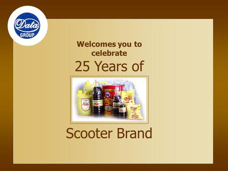 Welcomes you to celebrate 25 Years of Scooter Brand.