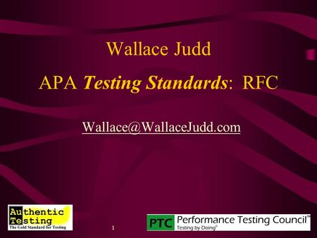 1 Wallace Judd APA Testing Standards: RFC