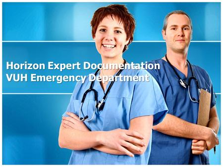 Horizon Expert Documentation VUH Emergency Department.