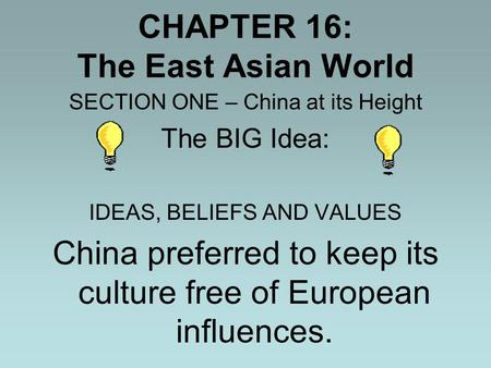CHAPTER 16: The East Asian World