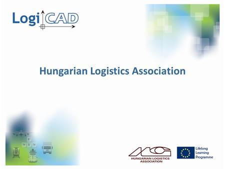 Hungarian Logistics Association. HLA is a professional gathering place Gathering place for companies, experts and professors- researchers who are devoted.