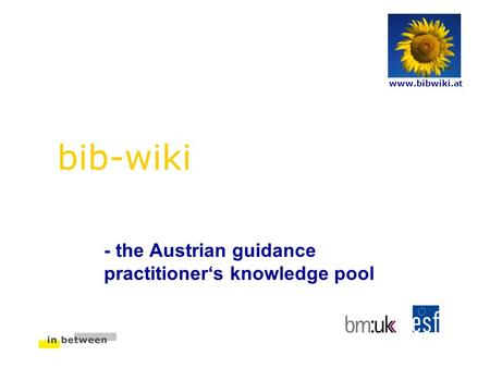 Bib-wiki - the Austrian guidance practitioner's knowledge pool www.bibwiki.at.