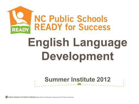 English Language Development Summer Institute 2012.