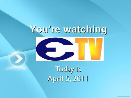 You're watching Today is April 5, 2011. Mon – salisbury steak / corndog Tue – BBQ bun/ckn salad bun Wed – ravioli/pizza Thu – turkey&dressing & fixings.