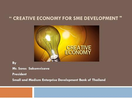 """ Creative Economy for SME Development"