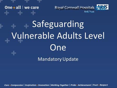 Safeguarding Vulnerable Adults Level One Mandatory Update.