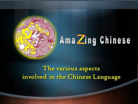 The various aspects involved in the Chinese Language