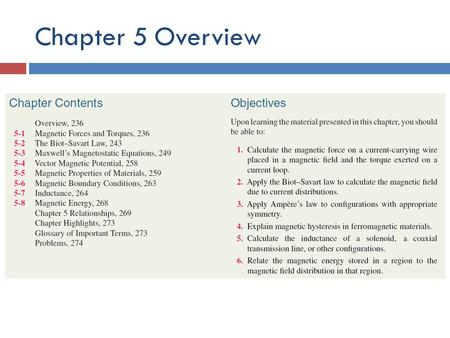 Chapter 5 Overview. Electric vs Magnetic Comparison.