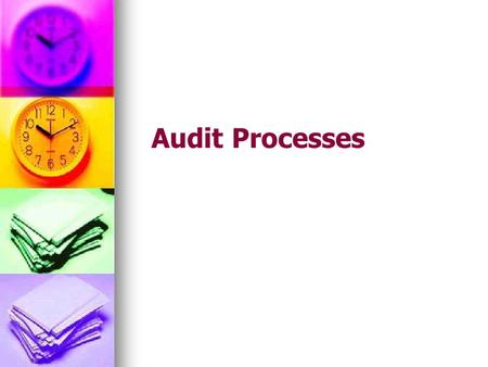 Audit Processes.  processes.html.