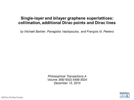 Single-layer and bilayer graphene superlattices: collimation, additional Dirac points and Dirac lines by Michaël Barbier, Panagiotis Vasilopoulos, and.