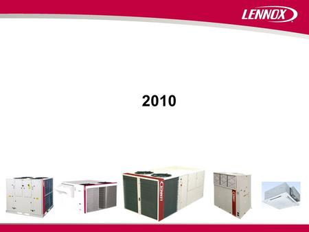 2010. ARMONIA WATER CASSETTES  Range overview & configurations  Construction  Options  Key selling points & VS competition  Lennox sales tools.